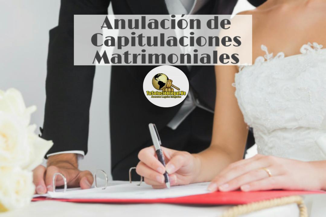 Anulación de Capitulaciones Matrimoniales