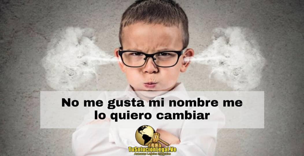 No me gusta mi nombre me lo quiero cambiar, abogados venezuela, ana santander, menores, nombre propio, rectificación de actas, registro civil, corrección de actas, actas de nacimiento, mi nombre, adolescente, niño, bullying, burlas, nombre feo, cambio de nombre, nombre civil